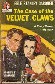 Rough Edges: The Case of the Velvet Claws/Erle Stanley Gardner