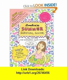 Amelias Summer Survival Guide Amelias Longest, Biggest, Most-Fights-Ever Family Reunion; Amelias Itchy-Twitchy, Lovey-Dovey Summer at Camp Mosquito (9781442423312) Marissa Moss , ISBN-10: 1442423315  , ISBN-13: 978-1442423312 ,  , tutorials , pdf , ebook , torrent , downloads , rapidshare , filesonic , hotfile , megaupload , fileserve