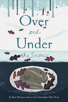 Over and Under the Snow - hibernation story time songs, crafts and finger plays from Plant a Seed Read a Book