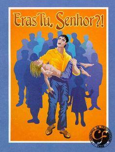 Campanha da Fraternidade 1995 Tema:A Fraternidade e os Excluídos Lema:Eras tu, Senhor?!
