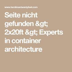 Seite nicht gefunden > 2x20ft > Experts in container architecture