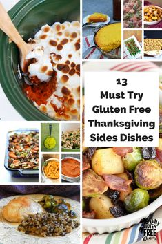 These 13 Must Try Gluten Free Thanksgiving Side Dishes are your key to an amazing Thanksgiving for the entire family. via @glutenfreemiami