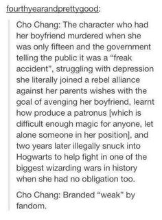 "She may be ""weak"" and ""useless"" to the fandom but I'll alway have the upmost respect for my fellow Ravenclaw"