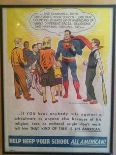 Check out this blast from the past. In a 1956 ad from National Comics, Superman tells a group of school children:  ...