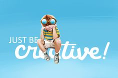 JUST BE CREATIVE on Behance