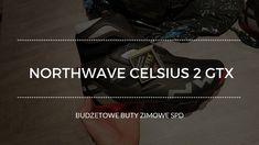 Northwave Celsius 2 GTX  Budżetowe buty rowerowe najesień izimę