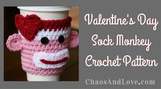 Love sock monkeys, coffee, Valentine's Day or all three? This is the project for you. FREE CROCHET PATTERN.