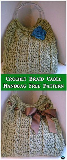 Crochet Braid Cable Handbag Free Pattern - #Crochet Handbag Free Patterns