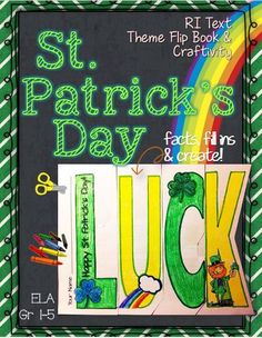 """St. Patrick's Day, """"Luck,"""" Reading Informational Text {Theme Flip Book and Craftivity} ELA Grades 1-5. FREE!"""