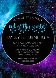 Galaxy Birthday Invitation - Out Of This World - Stars - Galaxy - Galaxy Space - Outer Space - Birthday - Corjl Digital/Printable File - Constellation Theme - Trending Galaxy Party, Galaxy Theme, Cs Lewis, Nikola Tesla, 13th Birthday Invitations, Invites, 9th Birthday Parties, 8th Birthday, Themed Parties