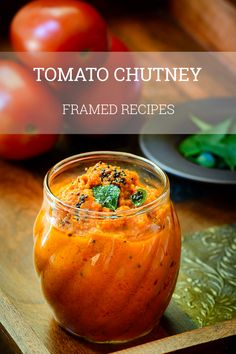 Tomato chutney is all about the flavors – tangy, slightly sweet and the heat – all that you can ask for in a perfect South Indian chutney. The best side-kick to your breakfast dishes like Dosa, Idli and Akki Roti.