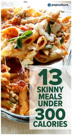 Finding it hard to lose weight, eat delicious food and feed your family at the same time? Check out these 13 easy to make dinner recipes that are all under 300 calories per serving. calorie dinner 13 Skinny Dinners Under 300 Calories 300 Calorie Dinner, Dinner Under 300 Calories, Low Cal Dinner, Low Calorie Dinners, No Calorie Foods, Under 300 Calorie Meals, 300 Calorie Lunches, Low Calorie Pasta, Foods With No Calories