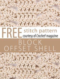 Block & Offset Shell Stitch Pattern from Crochet! magazine. Download here: http://www.crochetmagazine.com/stitch_patterns.php?pattern_id=86