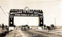 Welcome Arch to Port Arthur, Canada, Hydro Power at Low Cost Thunder Bay Canada, Port Arthur, Fort William, Canadian History, Travel Memories, Bay Area, Ontario, Toronto, World