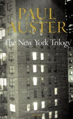 The New York Trilogy (1987) by Paul Auster