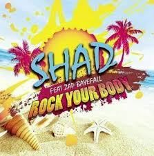 Shad feat. Zap Bayefall – Rock Your Body (Extended)