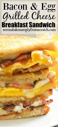 Bacon and Egg Grilled Cheese Breakfast Sandwiches the perfect start to the day! serenabakessimplyfromscratch.com