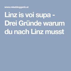 Linz is voi supa - Drei Gründe warum du nach Linz musst Boarding Pass, Linz