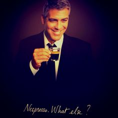 I love Nespresso Ads featuring George Clooney.