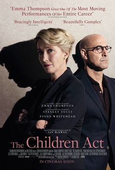 The Children Act, Film Tie-In. Ian McEwan's brilliant, emotionally wrenching novel, now a major film starring Emma Thompson and Stanley Tucci Stanley Tucci, Ian Mcewan, Emma Thompson, Hd Movies, Movies To Watch, Movies Online, Movies And Tv Shows, Cinema Movies, Ben Chaplin