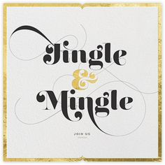 Elegant and easy holiday invites. Jingle & Mingle - Gold - Paperless Post