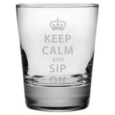 Keep Calm & Sip On Double Old Fashioned Glasses ~ Set of 4 Keep Calm and Sip On with this Set of 4 Double Old Fashioned Glasses. These cocktail glasses make a great gift! Each glass has the same desig Keep Calm Posters, Keep Calm Quotes, Keep Clam, Keep Calm Signs, Old Fashioned Glass, Stay Calm, Shot Glasses, Just For You, Great Gifts