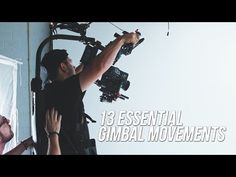13 Gimbal Moves That Will Make Your Cinematography More Dynamic