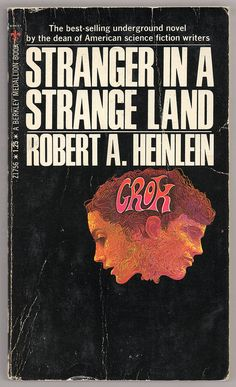 Stranger in a Strange Land (1972) by Book Covers: Vintage Paperbacks, Mars Sci-Fi, via Flickr