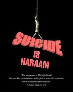 Suicide is Haram