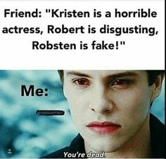 If some said this to me they better run and scream for help!😑I will kill youuu Twilight Jokes, Twilight Saga Quotes, Twilight Saga Series, Twilight Edward, Twilight Series, Twilight Movie, Book Fandoms Unite, Book Reader, Writing A Book