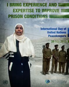 29 May is the International Day of United Nations Peacekeepers. Mariam Gamous is from Sudan, and works as a Corrections Officer for the African Union-United Nations Hybrid operation in Darfur. Mariam uses her experience and expertise to advise prison officers in Darfur and to assist prisoners in health, legal and human rights issues. More at http://ow.ly/lkdSk [via @UN Peacekeeping]