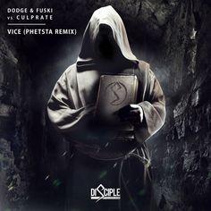 Dodge & Fuski vs. Culprate - Vice (Phetsta Remix)