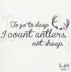 Large GIRL Version To Sleep I count Antlers Not Sheep by bwordy