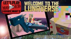 Let's Play Modded Minecraft - Welcome to the Lunaverse Ep CandyCraft: it's so sweet! Part 1 Minecraft Mods, Lets Play, Welcome, Family Guy, Let It Be, Sweet, Fun, Candy, Griffins