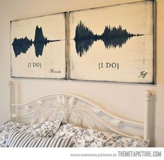 Bedroom idea, I love this. Voice recording of the bride and groom saying I do at the wedding