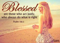 Psalm 106:3 Word Of Faith, Walk By Faith, Faith Hope Love, Word Of God, Psalm 106, Psalms, Christian Women, Christian Quotes, Lds Pictures