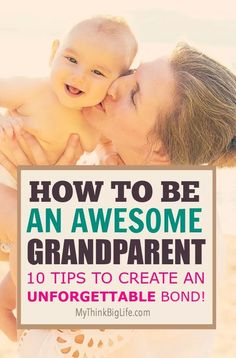 Here are 10 ways you can create a healthy, fun, and loving relationship with your grandchildren and their parents. This is how to be an AWESOME grandparent and create an unforgettable bond. tips and grandchildren First Time Grandma, New Grandma, First Time Moms, Grandmother Quotes, Relationship Mistakes, Relationship Building, New Grandparents, Grandmothers Love, Pregnancy Information