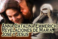 Revelaciones a Catalina Emmerich de María, José y Jesús