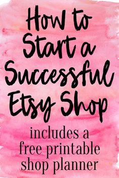 an Etsy Shop – FREE Printable Shop Planner A guide on how to start a successful Etsy shop! Includes a free printable shop planner.A guide on how to start a successful Etsy shop! Includes a free printable shop planner. Craft Business, Business Tips, Business Planner, Business Quotes, Online Business, Business Meme, Business Products, Business Marketing, Business Cards