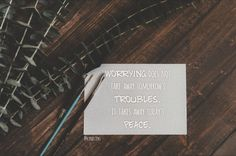 Worrying does not take away tomorrow's troubles #peace Stress, No Worries, Cards Against Humanity, Peace, Forgiveness, Pictures, Psychological Stress, Sobriety, World