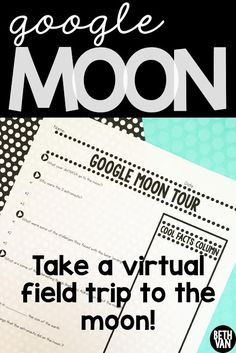 FREEBIE for a GOOGLE MOON tour with Buzz Aldrin perfect for space, moon, moon phase, astronomy units