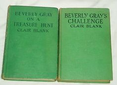 nice Beverly Gray's Challenge & On A Treasure Hunt (Clair Blank) 1938 & 1945 Books - For Sale View more at http://shipperscentral.com/wp/product/beverly-grays-challenge-on-a-treasure-hunt-clair-blank-1938-1945-books-for-sale/