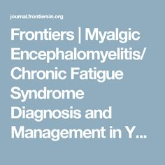 Frontiers | Myalgic Encephalomyelitis/Chronic Fatigue Syndrome Diagnosis and Management in Young People: A Primer | Pediatrics