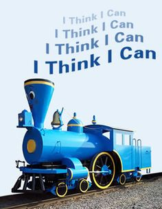 """If You Think You Can't… Think Again: The Sway of Self-Efficacy """"I think I can"""" is more than a clichéd, feel-good maxim. Post published by AJ LeVan, MAPP on Feb 03, 2010 in Flourish!   Psychology Today Inspirational Quotes For Kids, New Quotes, Motivational Quotes, Inspiring Quotes, Qoutes, Math Quotes, Book Quotes, Little Engine That Could, Self Efficacy"""