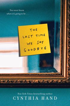 4. THE LAST TIME WE SAY GOODBYE by Cynthia Hand | The 15 Most Anticipated YA Books Publishing in February 2015 | Blog | Epic Reads