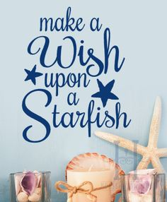 Beach Decor Wall Decal words Make a wish Upon a Starfish vinyl Lettering home decor, little mermaid quotes