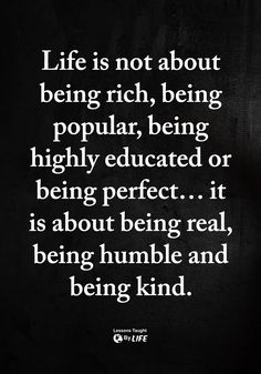Quotes Sayings and Affirmations You can be all this.just be kind first and foremost. Humble Quotes, Wise Quotes, Quotable Quotes, Words Quotes, Great Quotes, Quotes To Live By, Motivational Quotes, Inspirational Quotes, Girly Quotes