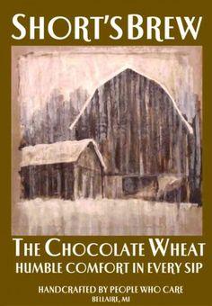 Short's Brew, Bellaire Michigan- Chocolate Wheat.  Delicious chocolatey porter.