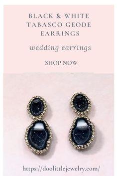 Rare, black and white tabasco geode earrings, great for weddings, even the bride, see examples in the listing. Pearl Stud Earrings, Gemstone Earrings, Crystal Earrings, Earrings Handmade, Women's Earrings, Dainty Earrings, Cluster Earrings, Chandelier Earrings, Wedding Earrings