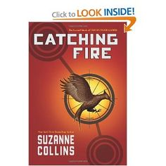 Catching Fire (The Hunger Games, Book 2) by Suzanne Collins